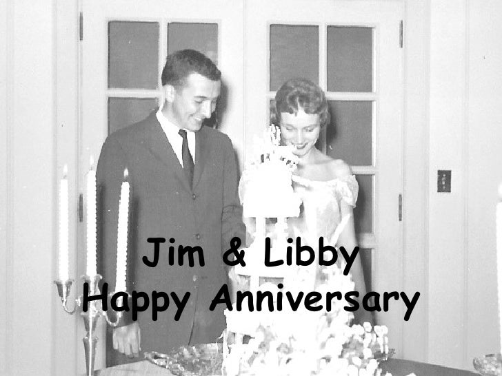 Jim & Libby Happy Anniversary