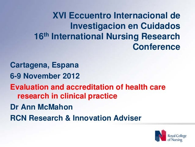 XVI Eccuentro Internacional de                Investigacion en Cuidados      16th International Nursing Research          ...