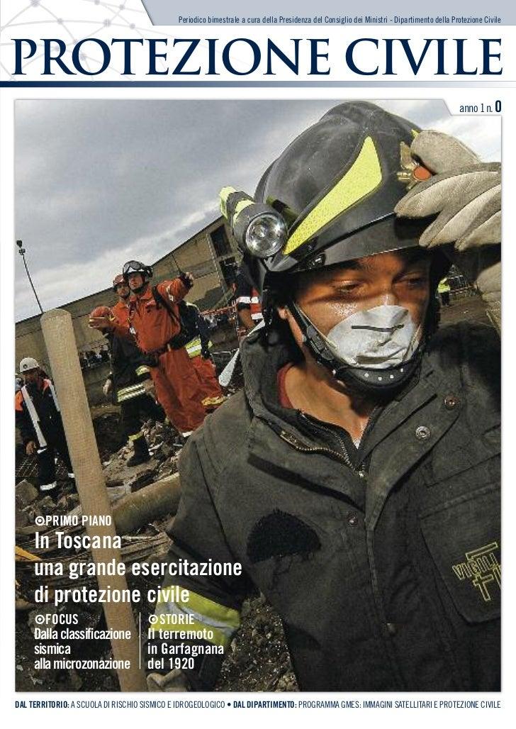 Periodico bimestrale a cura della Presidenza del Consiglio dei Ministri - Dipartimento della Protezione CivilePROTEZIONE C...