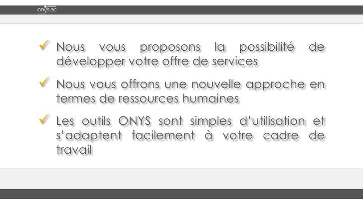 <ul><li>Nous vous proposons la possibilité de développer votre offre de services