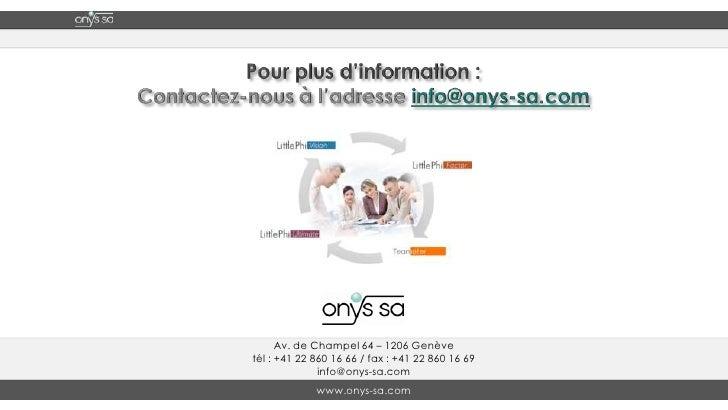 <ul><li>Vous avez accès au portail internet ONYS, aux programmes  ONYS et aux espaces de travail