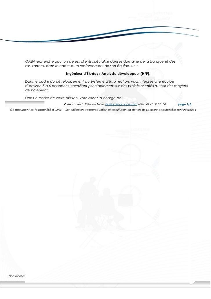 OPEN recherche pour un de ses clients spécialisé dans le domaine de la banque et des            assurances, dans le cadre ...