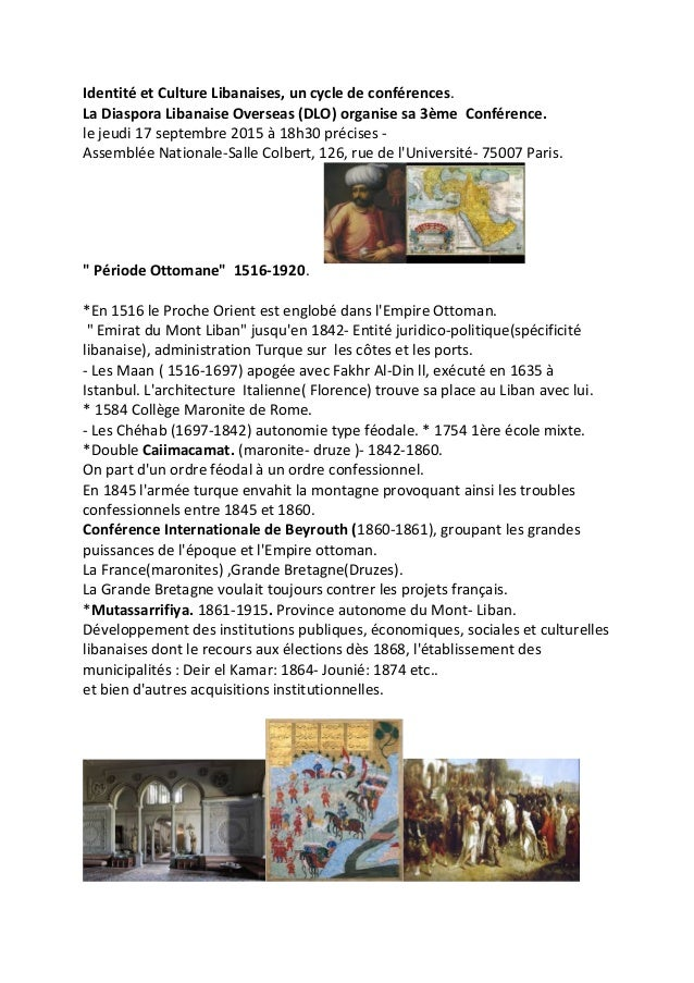 Identité et Culture Libanaises, un cycle de conférences. La Diaspora Libanaise Overseas (DLO) organise sa 3ème Conférence....