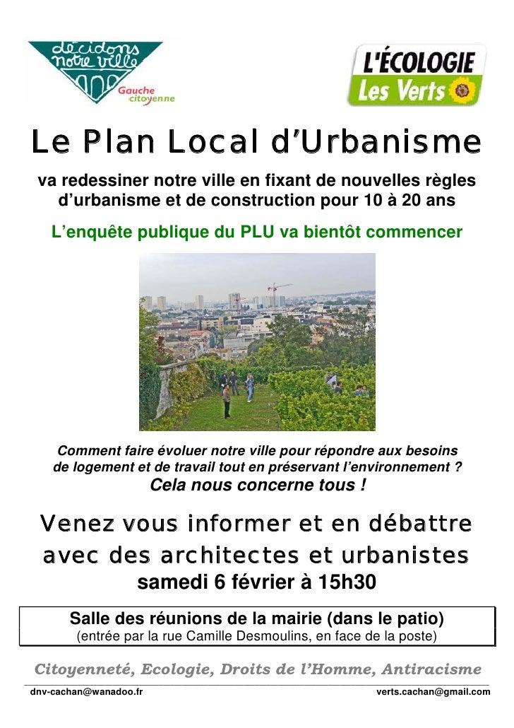 Le Plan Local d'Urbanisme    va redessiner notre ville en fixant de nouvelles règles      d'urbanisme et de construction p...