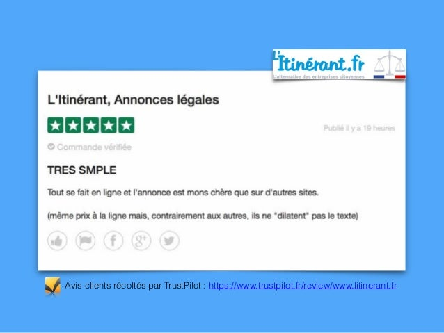 Avis clients récoltés par TrustPilot : https://www.trustpilot.fr/review/www.litinerant.fr