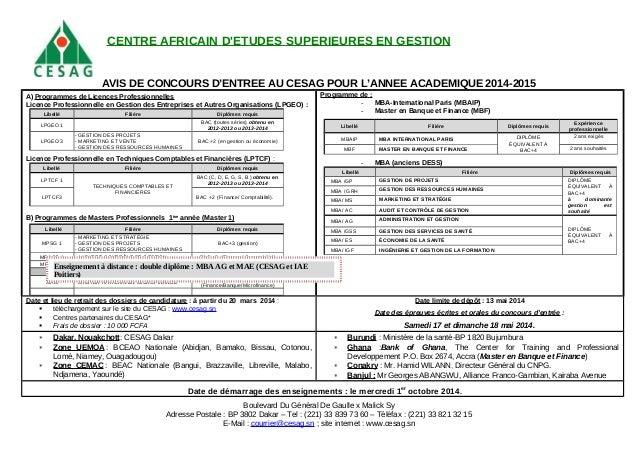 AVIS DE CONCOURS D'ENTREE AU CESAG POUR L'ANNEE ACADEMIQUE 2014-2015 A) Programmes de Licences Professionnelles Licence Pr...
