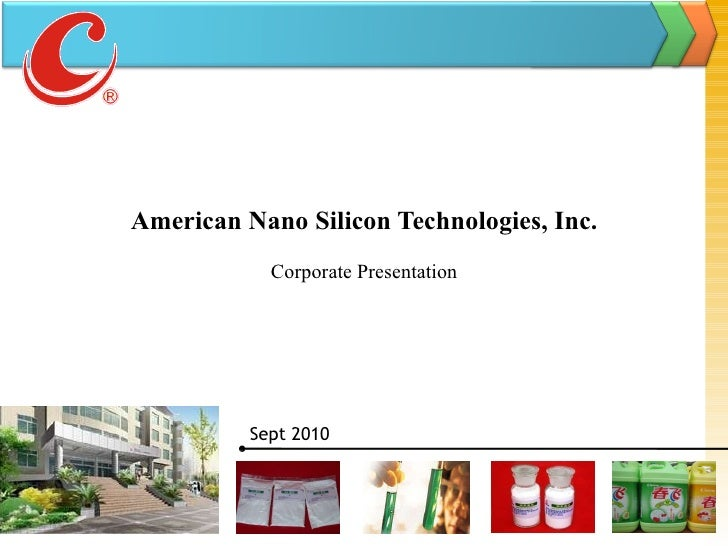 American Nano Silicon Technologies, Inc. Corporate Presentation Sept  2010