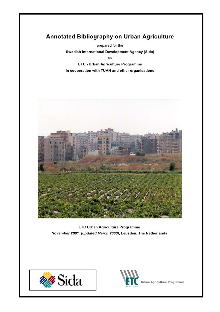 Annotated Bibliography on Urban Agriculture                        prepared for the        Swedish International Developme...