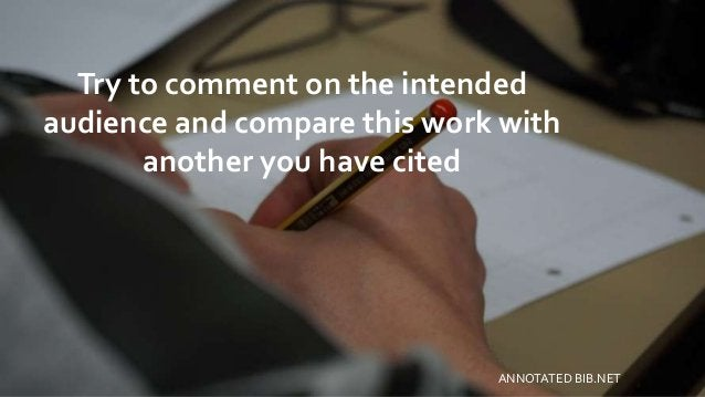 Try to comment on the intended audience and compare this work with another you have cited ANNOTATED BIB.NET
