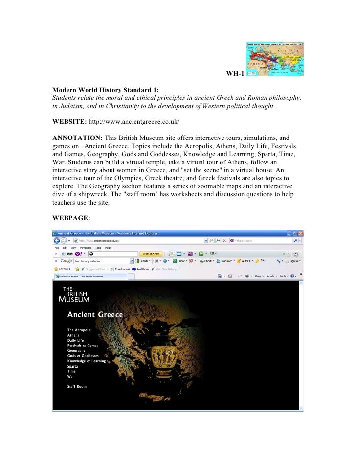 WH-1Modern World History Standard 1:Students relate the moral and ethical principles in ancient Greek and Roman philosophy...