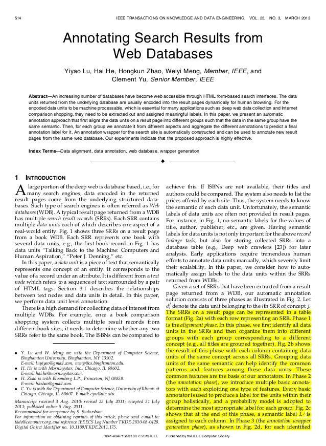 Annotating Search Results from Web Databases Yiyao Lu, Hai He, Hongkun Zhao, Weiyi Meng, Member, IEEE, and Clement Yu, Sen...