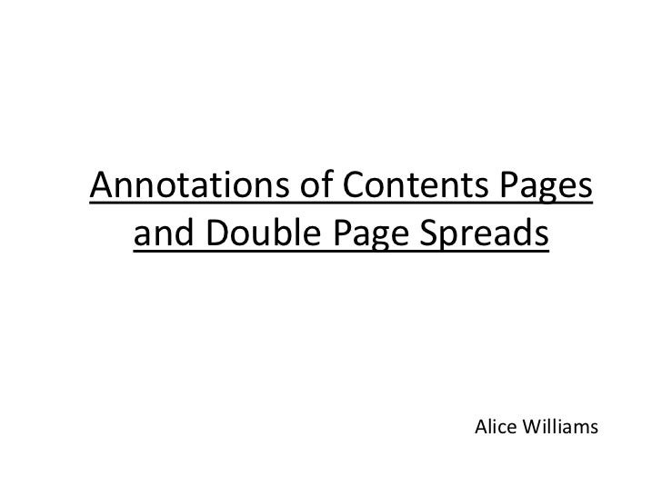 Annotations of Contents Pages  and Double Page Spreads                      Alice Williams