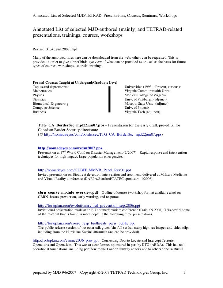 Annotated List of Selected MJD/TETRAD Presentations, Courses, Seminars, WorkshopsAnnotated List of selected MJD-authored (...