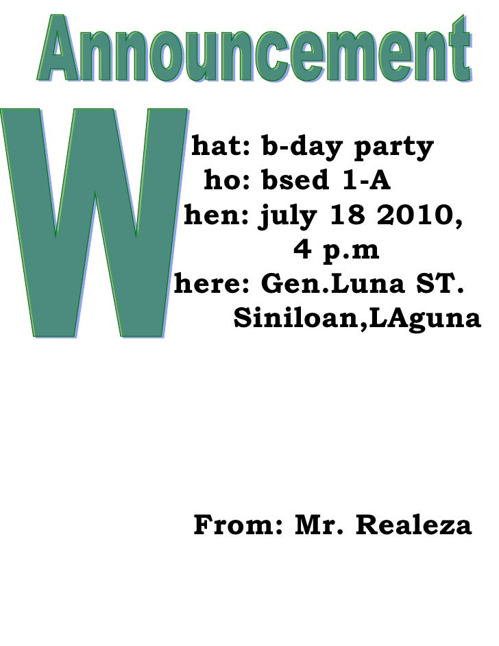 hat: b-day party   ho: bsed 1-A  hen: july 18 2010,         4 p.m here: Gen.Luna ST.     Siniloan,LAguna      From: Mr. Re...