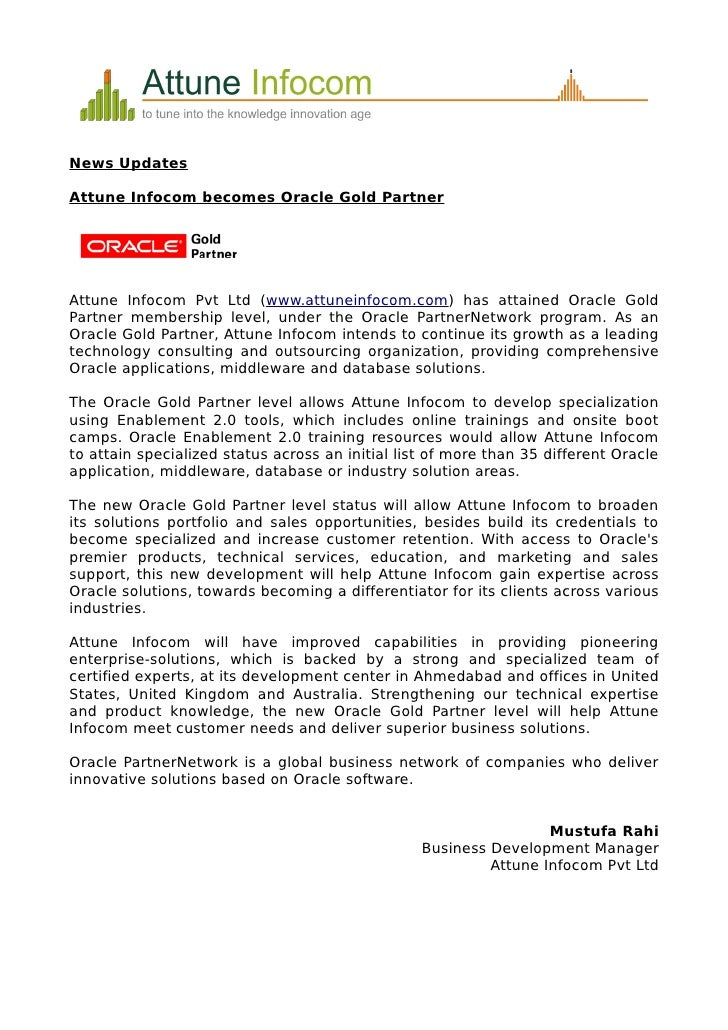 News Updates  Attune Infocom becomes Oracle Gold Partner     Attune Infocom Pvt Ltd (www.attuneinfocom.com) has attained O...