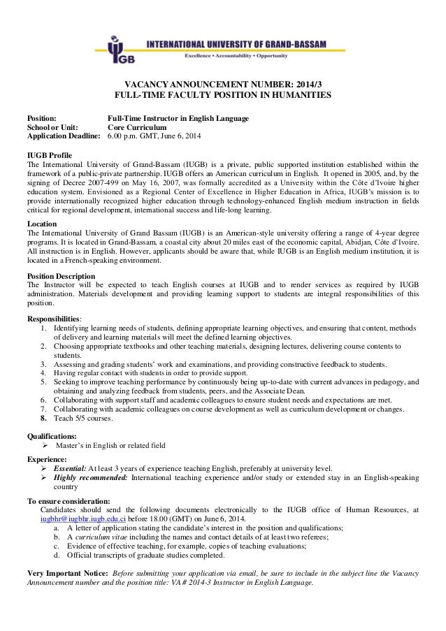 VACANCY ANNOUNCEMENT NUMBER: 2014/3 FULL-TIME FACULTY POSITION IN HUMANITIES Position: Full-Time Instructor in English Lan...