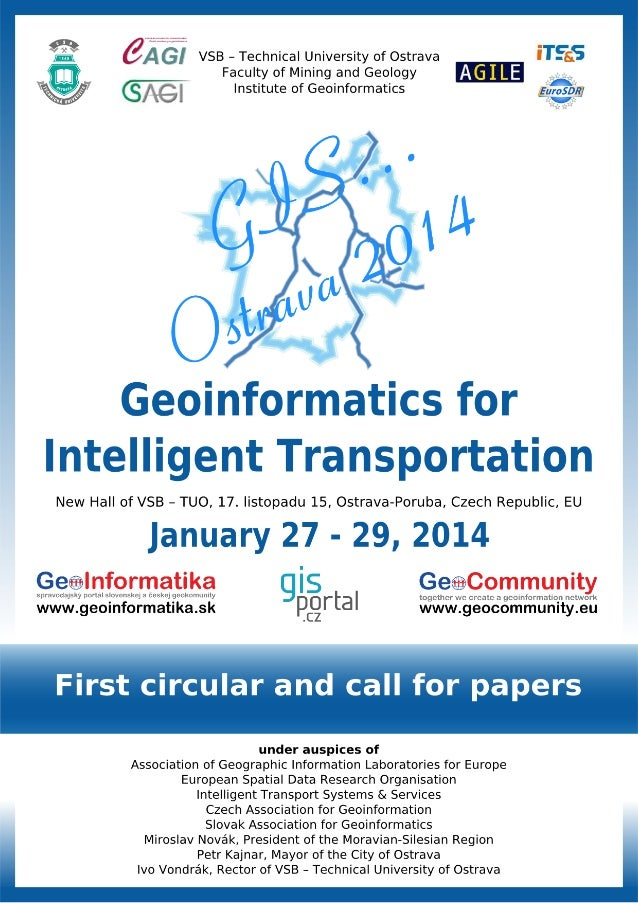 GIS Ostrava 2014: Geoinformatics for Intelligent Transportation - 1st circular