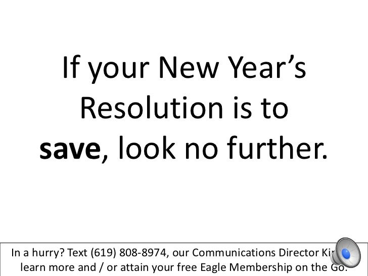 If your New Year's         Resolution is to     save, look no further.In a hurry? Text (619) 808-8974, our Communications ...