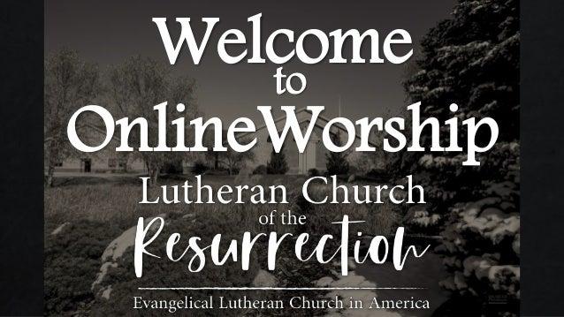 Welcometo OnlineWorship