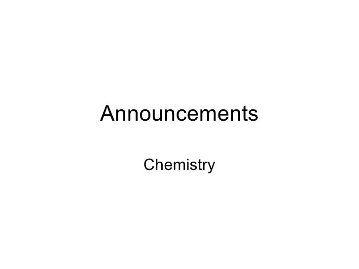Announcements Chemistry