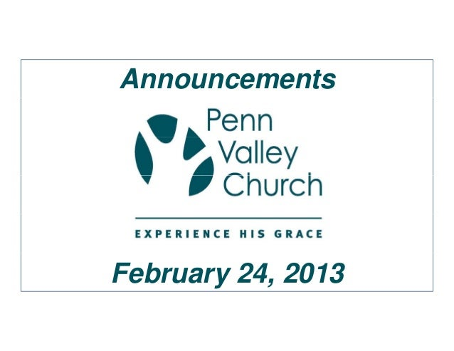 AnnouncementsFebruary 24, 2013