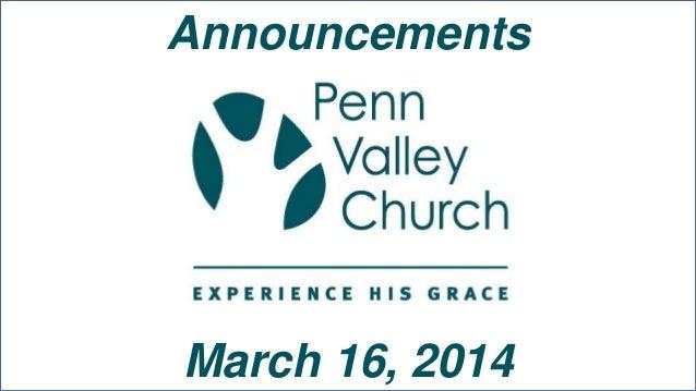 Announcements March 16, 2014