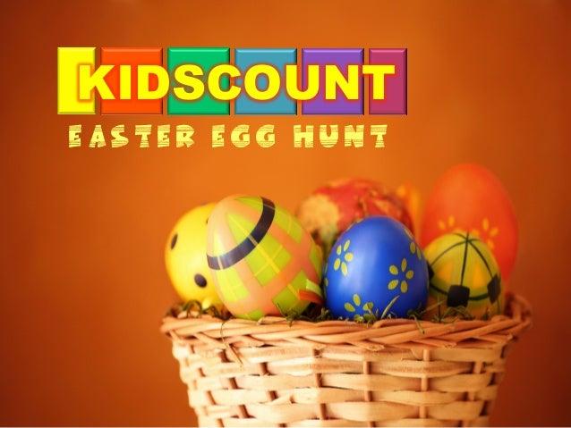 KIDSCOUNTEaster Egg hunt