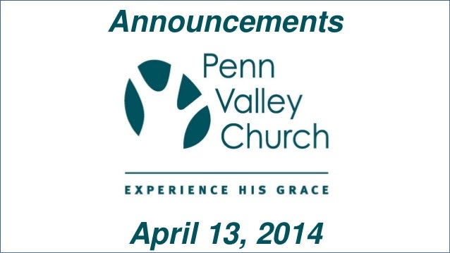 Announcements April 13, 2014