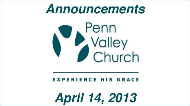 Announcements April 14, 2013