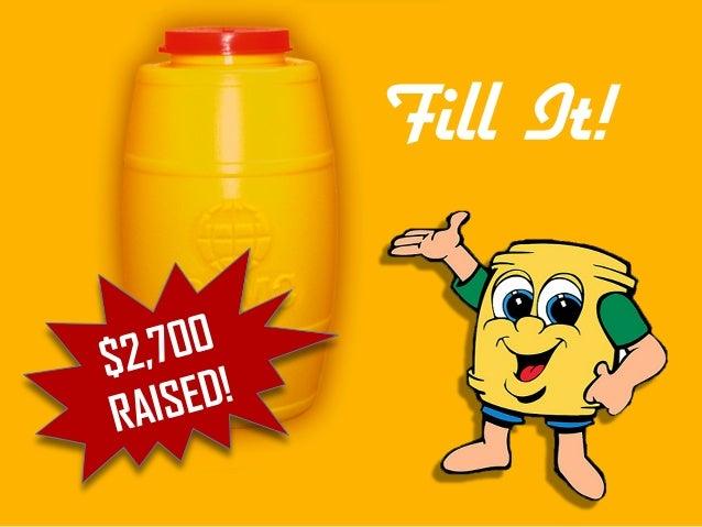Fill It! $2,700 RAISED!