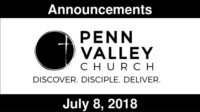 Announcements July 8, 2018