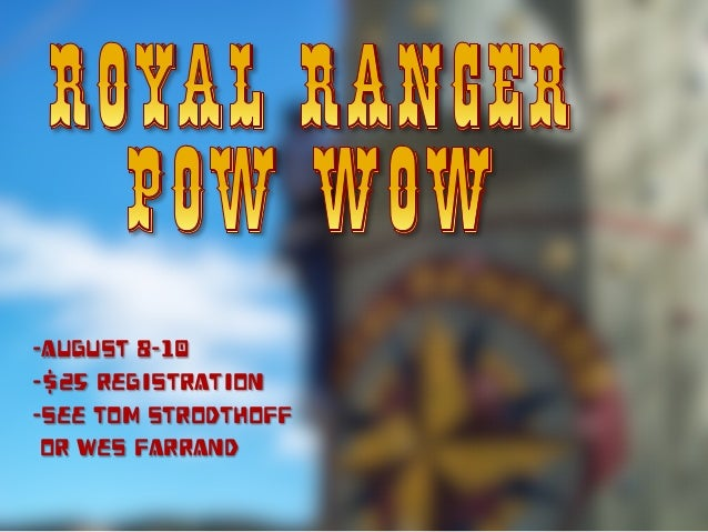 -August 8-10 -$25 registration -See Tom Strodthoff or Wes Farrand