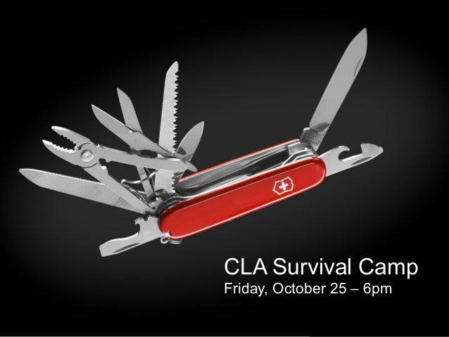 CLA Survival Camp Friday, October 25 – 6pm
