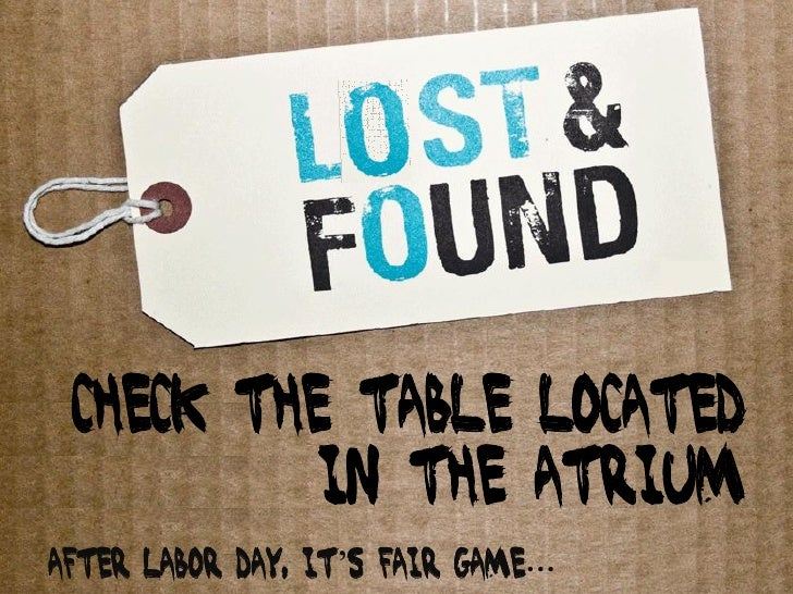 Check the table located           in the atrium After Labor Day, it's fair game…