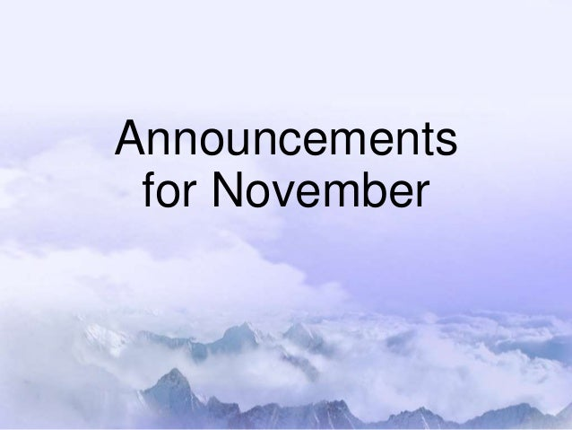 Announcements for November