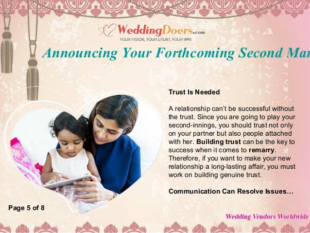 Announcing your forthcoming second marriage to an year old child