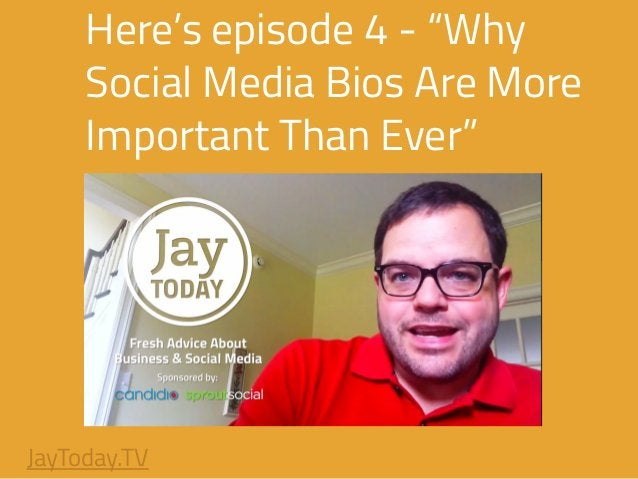 """Here's episode 4 - """"Why Social Media Bios Are More Important Than Ever"""" JayToday.TV"""