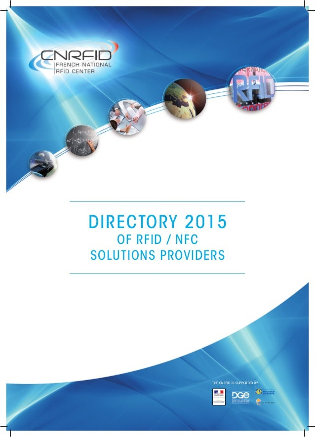 THE CNRFID IS SUPPORTED BY: DIRECTORY 2015 OF RFID / NFC SOLUTIONS PROVIDERS