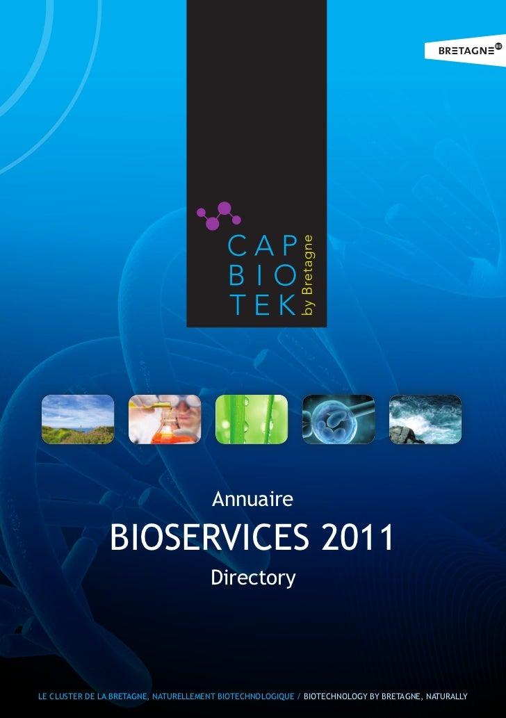 Annuaire               BIOSERVICES 2011                                      DirectoryLE CLUSTER DE LA BRETAGNE, NATURELLE...