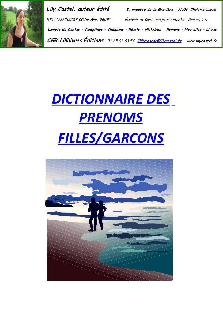 Lily Castel, auteur édité                 2, impasse de la Gravière   71100 Chalon s/saône51044226200018 CODE APE: 9609Z  ...