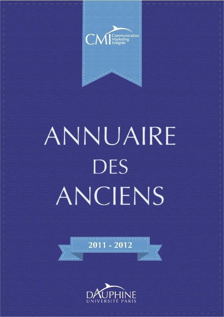 Annuaire des               anciens                Juin 2012Master Communication Marketing Intégrée      Université Paris D...