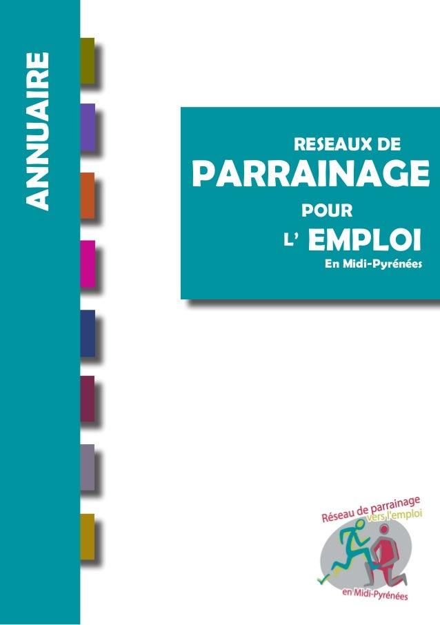 ANNUAIRE RESEAUX DE PARRAINAGE POUR L' EMPLOI En Midi-Pyrénées