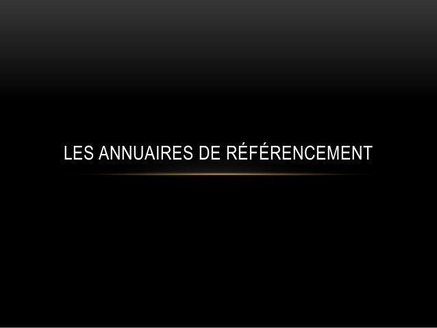 LES ANNUAIRES DE RÉFÉRENCEMENT