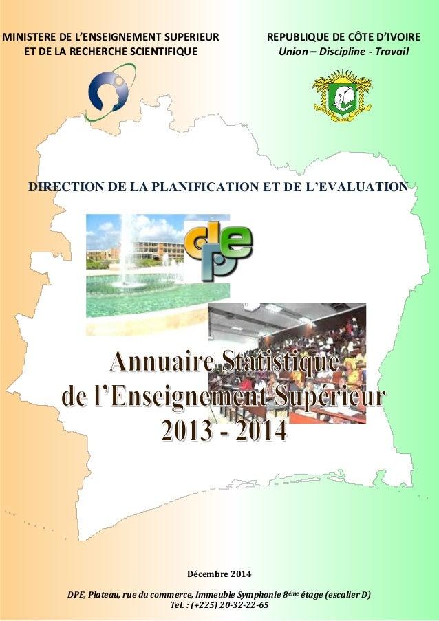 REPUBLIQUE DE CÔTE D'IVOIRE Union – Discipline - Travail Décembre 2014 DPE, Plateau, rue du commerce, Immeuble Symphonie 8...
