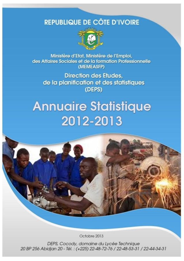 DEPS, Cocody, domaine du Lycée Technique 20 BP 256 Abidjan 20 – Tel. : (+225) 22-48-72-76 / 22-48-53-31 / 22-44-34-31