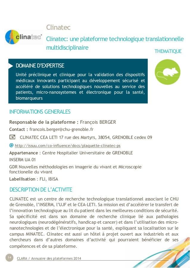 CLARA / Annuaire des plateformes 201414 THEMATIQUES Clinatec Clinatec: une plateforme technologique translationnelle multi...