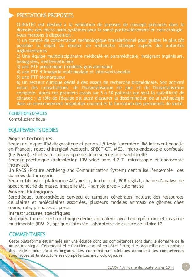 CLARA / Annuaire des plateformes 2014 15 EQUIPEMENTS DEDIES Moyens techniques Secteur clinique: IRM diagnostique et per op...