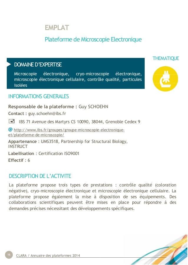 CLARA / Annuaire des plateformes 201416 DOMAINE D'EXPERTISE Microscopie électronique, cryo-microscopie électronique, micro...
