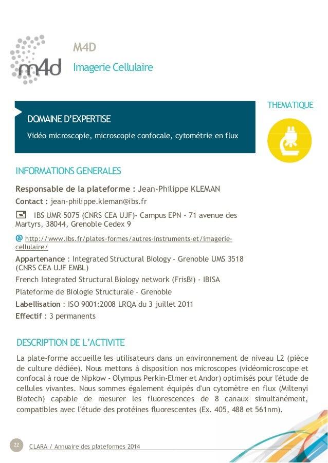 CLARA / Annuaire des plateformes 201422 M4D Imagerie Cellulaire DOMAINE D'EXPERTISE Vidéo microscopie, microscopie confoca...