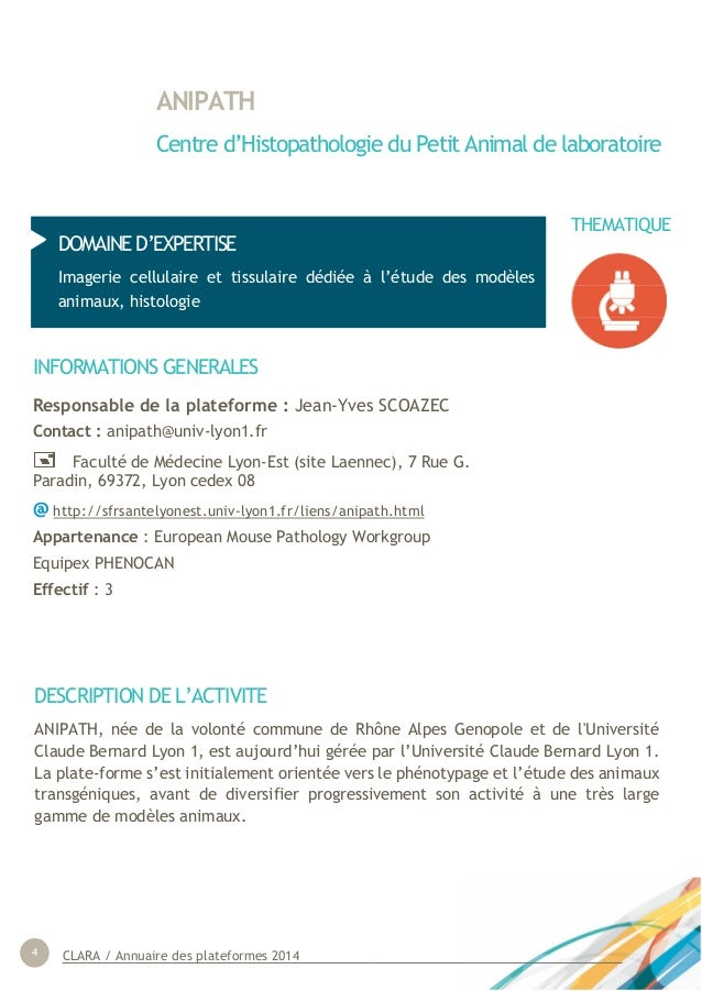CLARA / Annuaire des plateformes 20144 ANIPATH Centre d'Histopathologie du Petit Animal de laboratoire DOMAINE D'EXPERTISE...